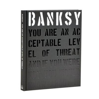 BANKSY - YOU ARE AN ACCEPTABLE LEVEL OF THREAT (NOUVELLE EDITION)