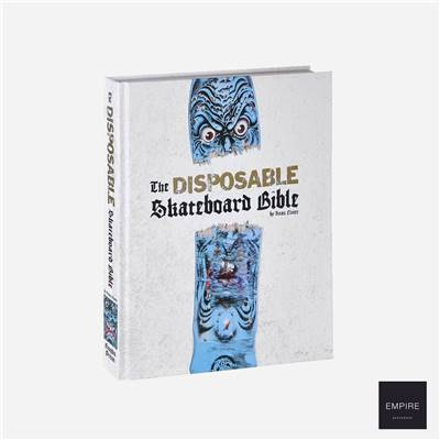 THE DISPOSABLE SKATEBOARD BIBLE 10th Anniversary Edition
